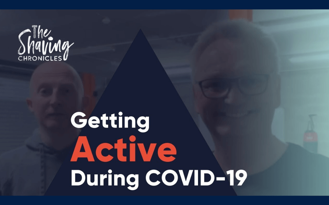 Getting Active During Covid-19 Ft. Dave